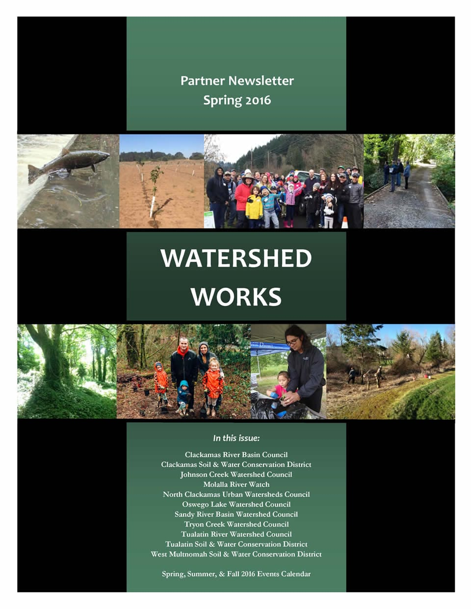 WATERSHED WORKS Spring 2016 Partner Newsletter