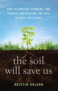 """""""The Soil Will Save Us"""""""